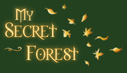 My Secret Forest